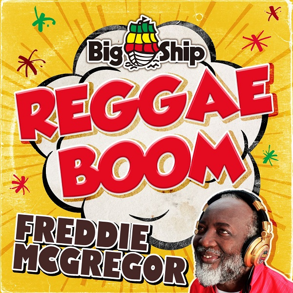 Freddie McGregor – Reggae Boom (2017) Single