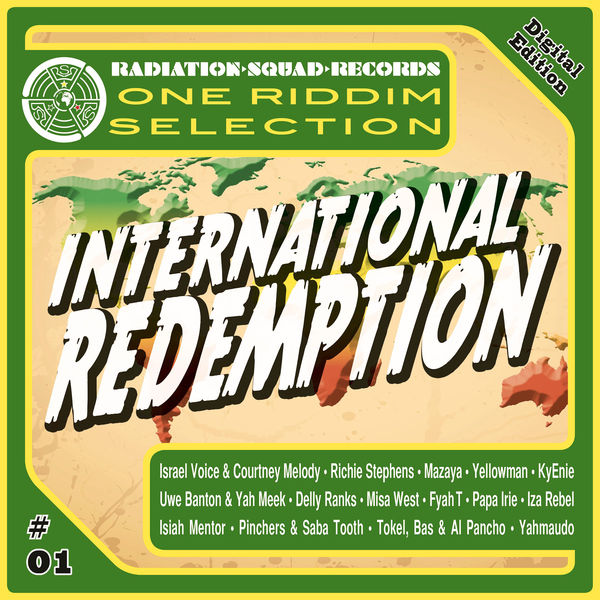 International Redemption Riddim [Radiation Squad Records] (2017)