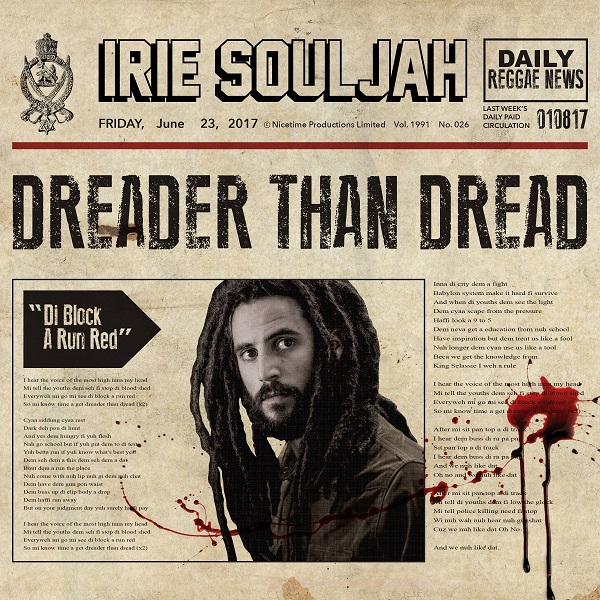 Irie Souljah - Dreader Than Dread (2017) Single