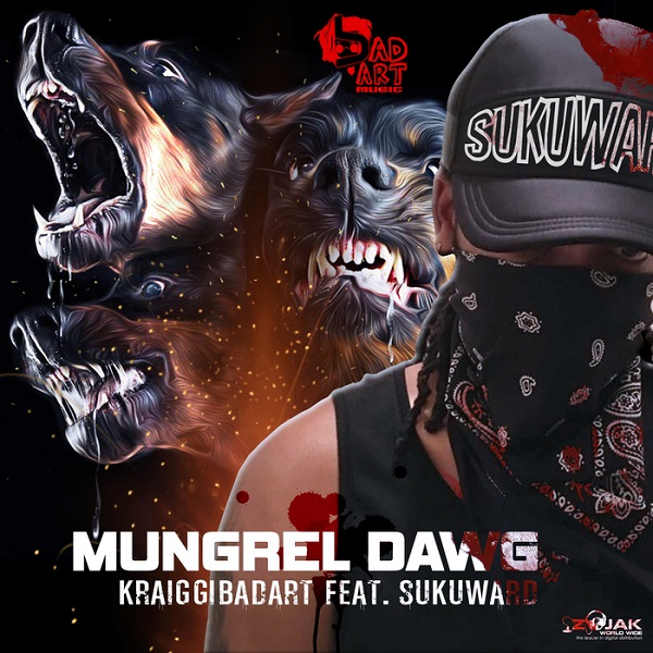 KraiGGi BaDArT feat. Sukuward - Mungrel Dawg (2017) Single