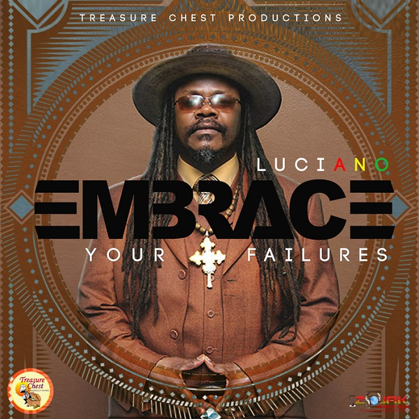 Luciano - Embrace Your Failures (2017) Album