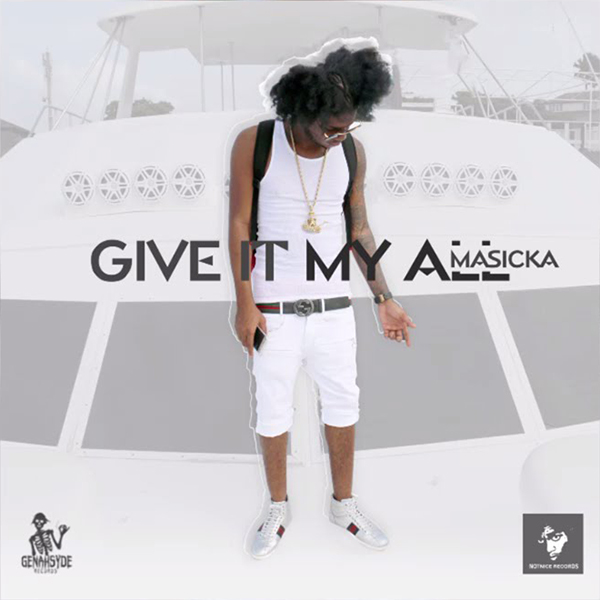 Masicka – Give It My All (2017) Single