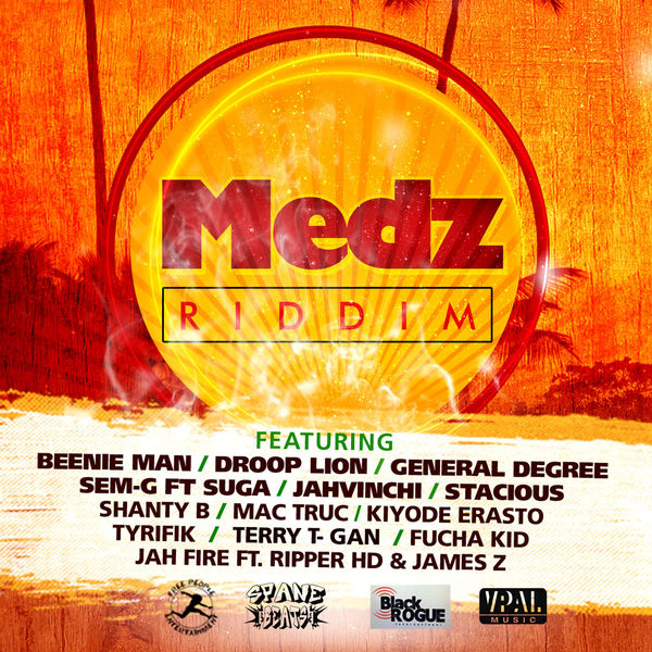 Medz Riddim [Spane Beats Records / Black Rogue International] (2017)