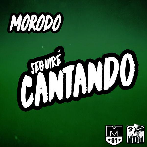 Morodo - Seguiré Cantando (2017) Single