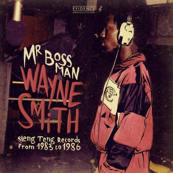 Wayne Smith - Mr. Bossman (2017) Album