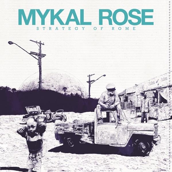 Mykal Rose - Strategy Of Rome (2017) Album
