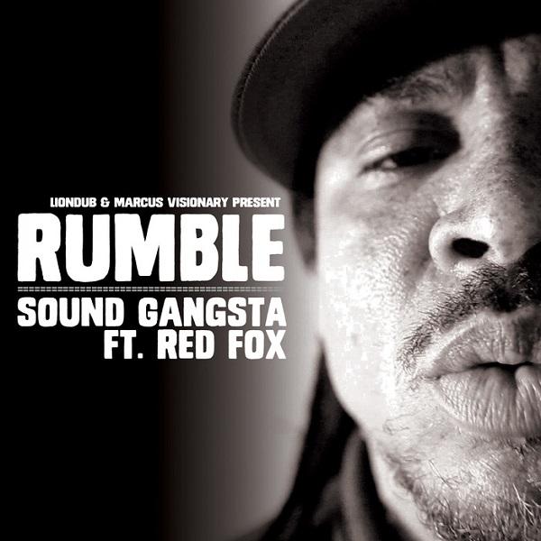 Rumble & Red Fox – Sound Gangsta (2017) Single