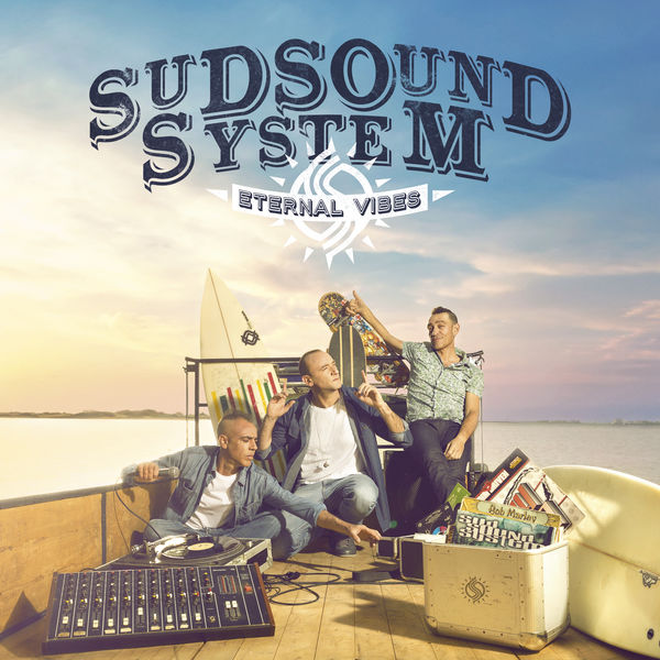 Sud Sound System - Eternal Vibes (2017) Album