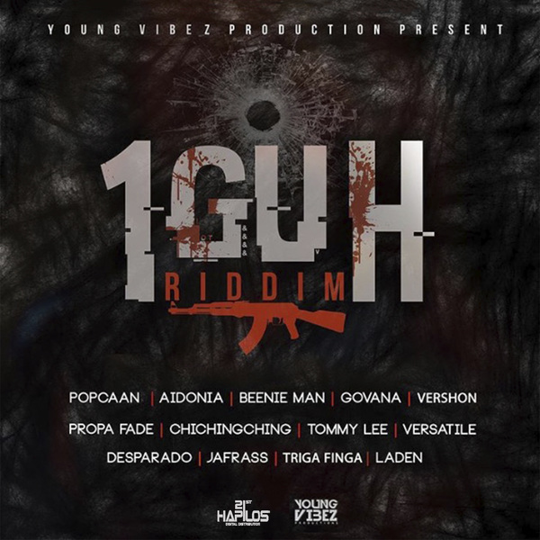 1Guh Riddim [Young Vibez Productions] (2017)