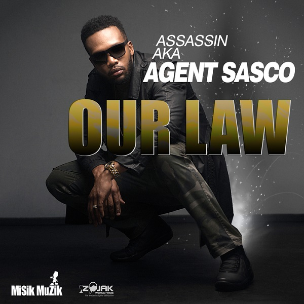 Assassin aka Agent Sasco - Our Law (2017) Single
