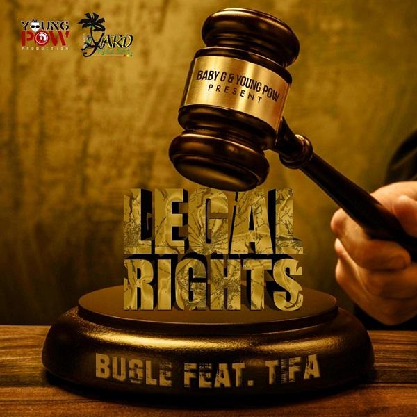 Bugle feat. Tifa - Legal Rights (2017) Single