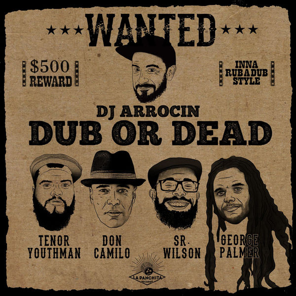 Dj Arrocin - Dub or Dead (2017) EP