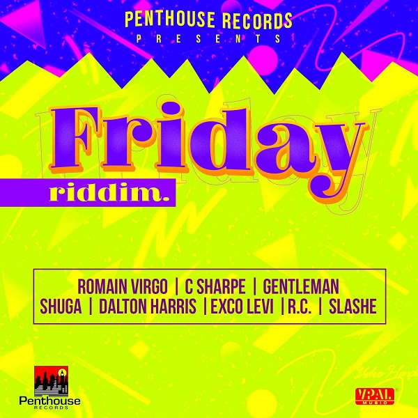 Friday Riddim [Penthouse Records] (2017)