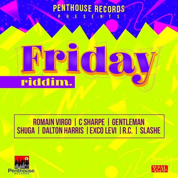 Friday Riddim [Penthouse Records] (2017)