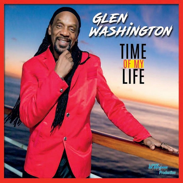 glenwashington_timeofmylife