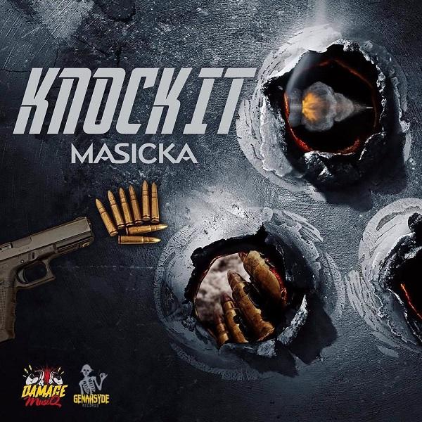 Masicka – Knock It (2017) Single
