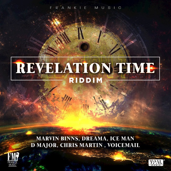 Revelation Times Riddim [Frankie Music] (2017)