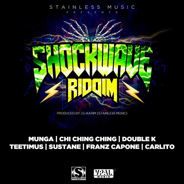 Shockwave Riddim [Stainless Music] (2017)