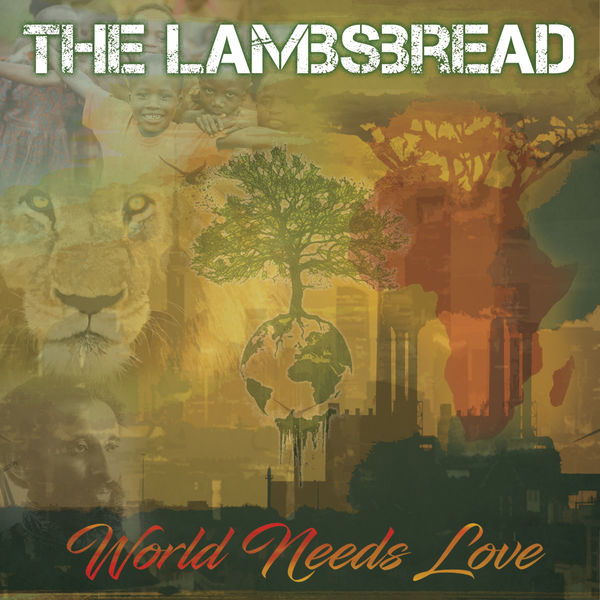 The Lambsbread - World Needs Love (2017) Album