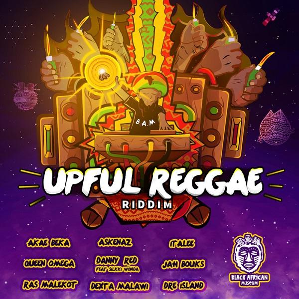 Upful Reggae Riddim [Black African Museum] (2017)