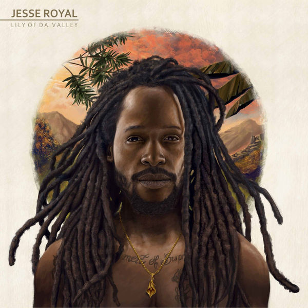 Jesse Royal – Lily of da Valley (2017) Album