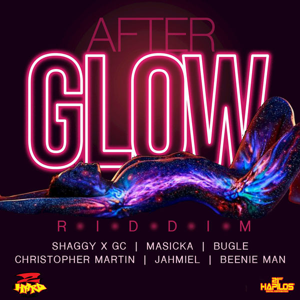 After Glow Riddim [2 Hard Records] (2017)