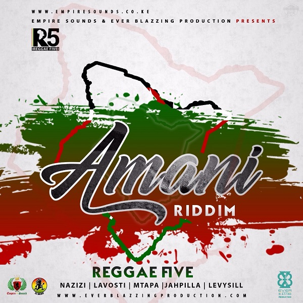 Amani Riddim [Empire Sounds / Ever Blazzing Production] (2017)