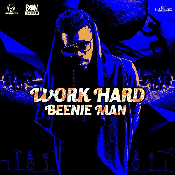 Beenie Man - Work Hard (2017) Single