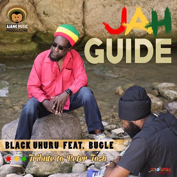 Black Uhuru feat. Bugle - Jah Guide (2017) Single