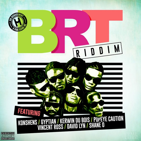 BRT Riddim [HM Management & Publishing Inc.] (2017)