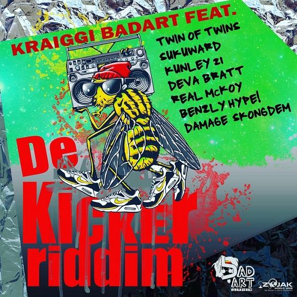 De Kicker Riddim [KraiGGi BaDArT / BaDArt Muzic] (2017)