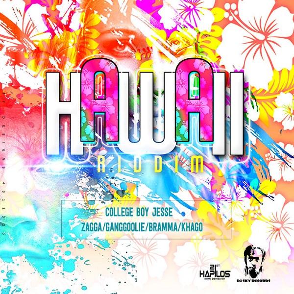 Hawaii Riddim [DJ Sky Records] (2017)