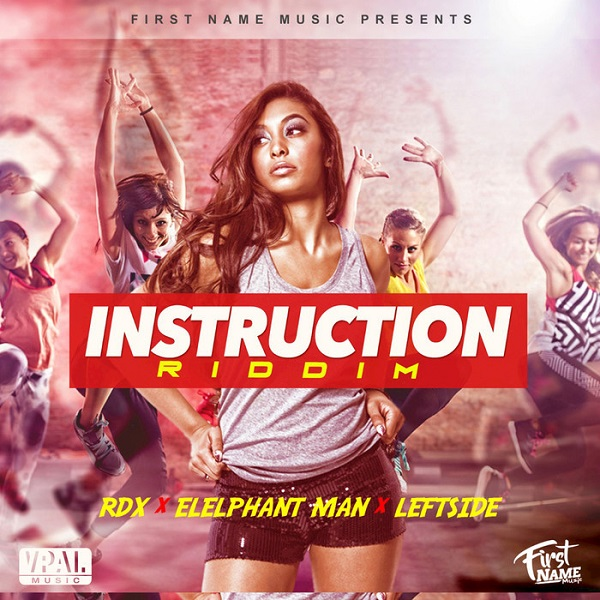 Instruction Riddim [First Name Music] (2017)