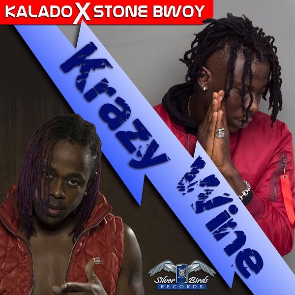 Kalado & Stonebwoy - Krazy Wine (2017) Single