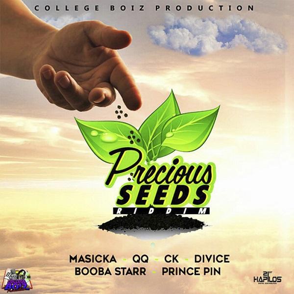 Precious Seeds Riddim [College Boiz Productions] (2017)