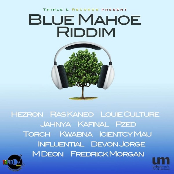 Blue Mahoe Riddim [Triple L Records] (2017)