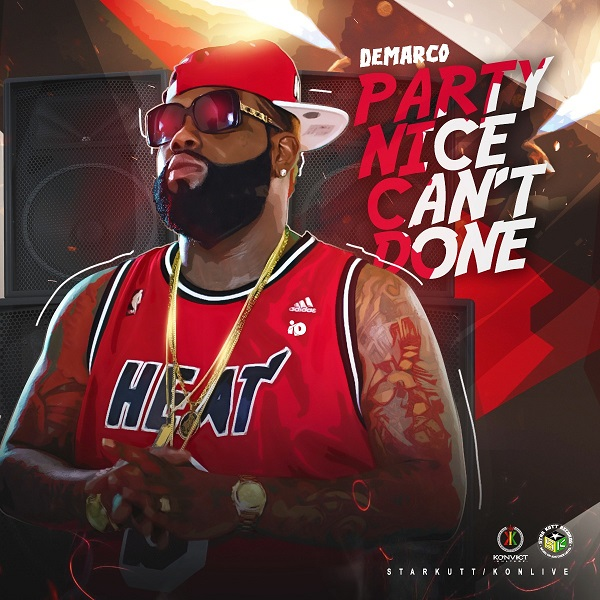 Demarco - Party Nice Can't Done (2017) Single