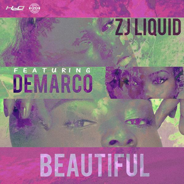 ZJ Liquid feat. Demarco - Beautiful (2017) Single
