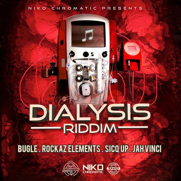 Dialysis Riddim [Niko Chromatic] (2017)