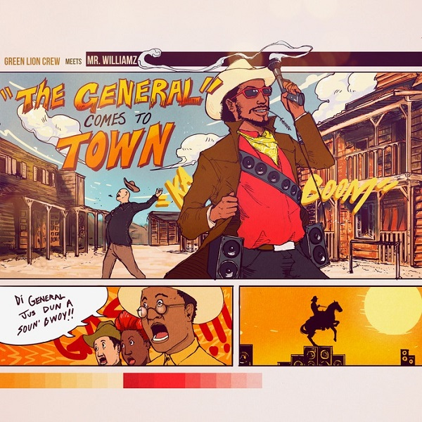 Green Lion Crew meets Mr. Williamz – The General Comes To Town (2017) EP