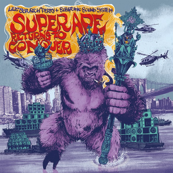 "Lee ""Scratch"" Perry & Subatomic Sound System – Super Ape Returns To Conquer (2017) Album"