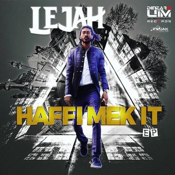 Lejah – Haffi Mek It (2017) EP
