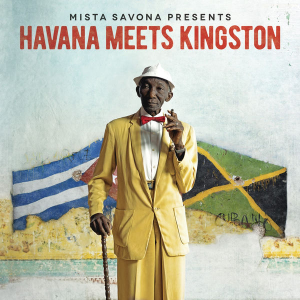 Mista Savona - Havana Meets Kingston (2017) Album