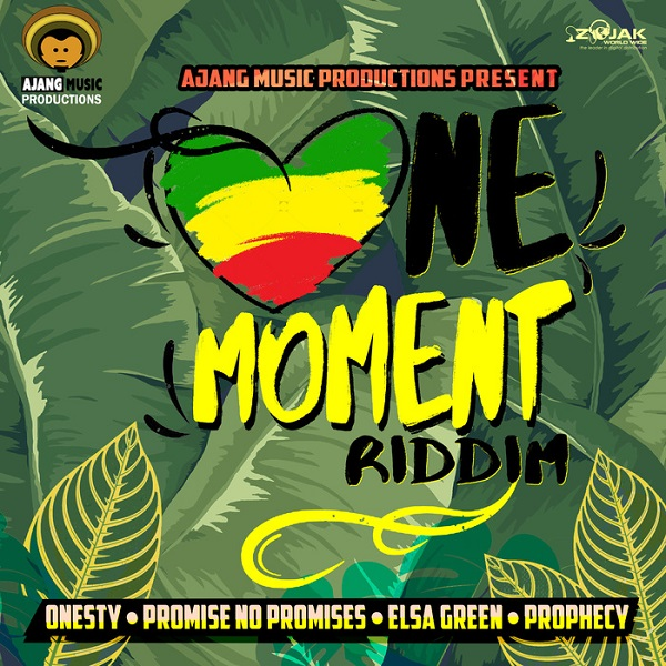 One Moment Riddim [AJANG Music Production] (2017)