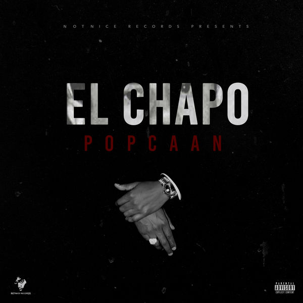 Popcaan – El Chapo (2017) Single