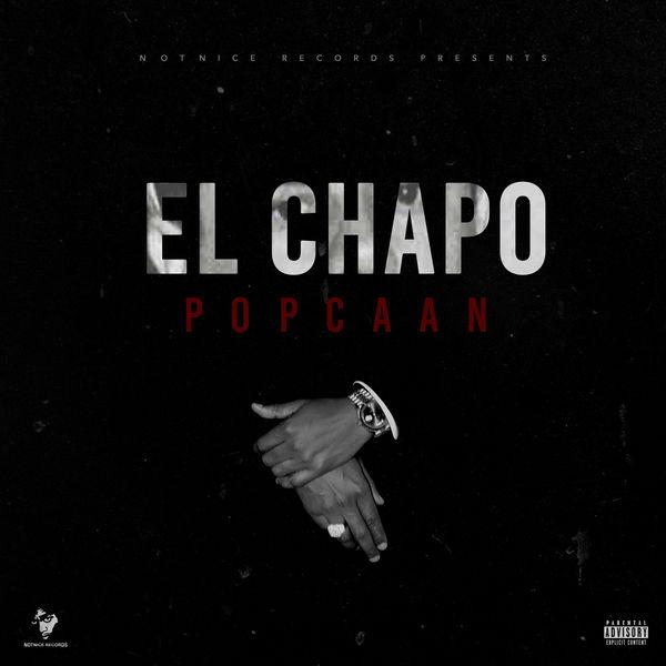 Popcaan - El Chapo (2017) Single