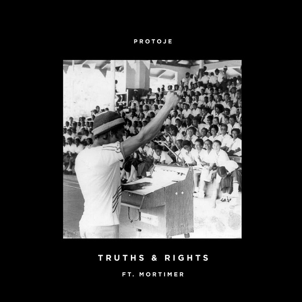 Protoje feat. Mortimer - Truths & Rights (2017) Single