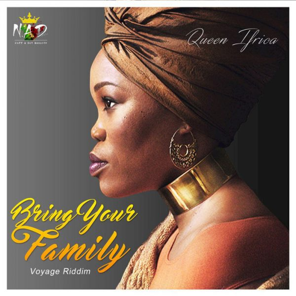 Queen Ifrica - Bring Your Family (2017) Single