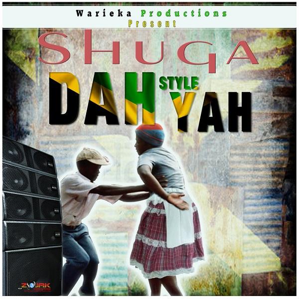 Shuga - Dah Style Yah (2017) Single