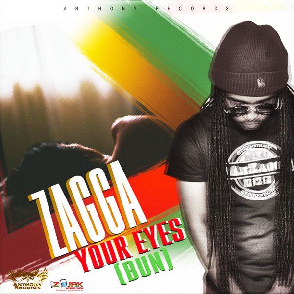 Zagga - Your Eyes (Bun) (2017) Single